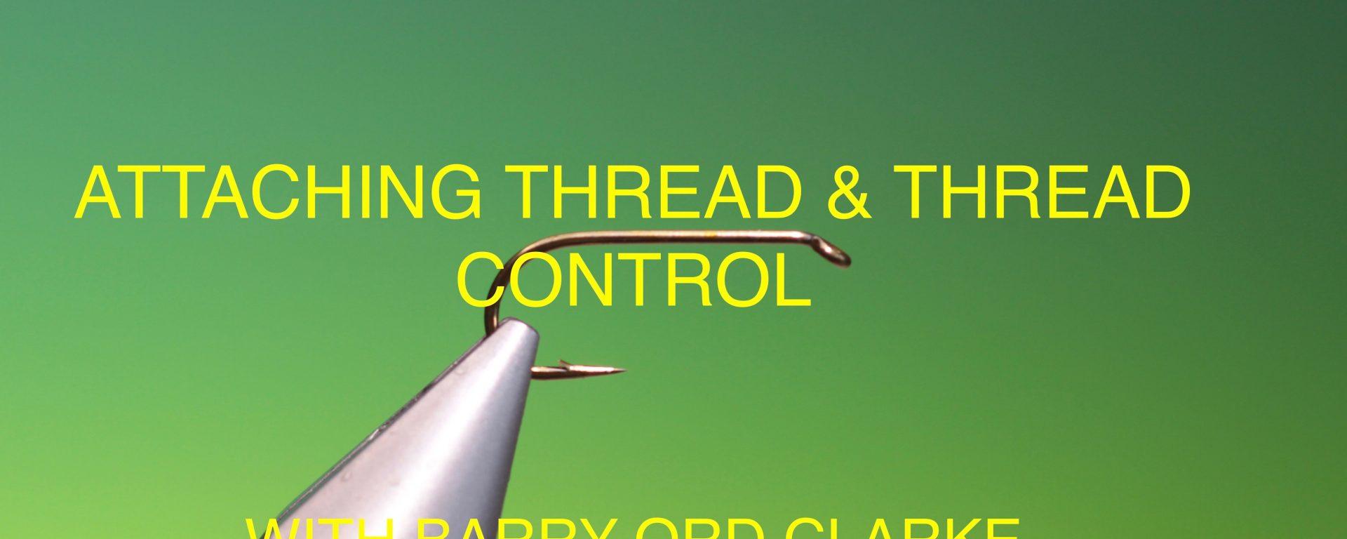 fly tying thread & Thread control